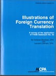 Illustrations of foreign currency translation : a survey of the application of FASB statement no. 52; Financial report survey, 24