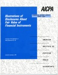 Illustrations of disclosures about fair value of financial instruments : a survey of the application of FASB statement no. 107; Financial report survey, 53
