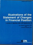 Illustrations of the statement of changes in financial position: a survey of reporting under APB opinion no. 19; Financial report survey, 05