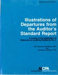 Illustrations of departures from the auditor's standard report : a survey of the application of statement on auditing standards no. 2; Financial report survey, 07