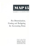 Fee determination, costing and budgeting for accounting firms; Management of an accounting practice bulletin, MAP 15