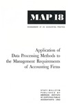 Application of data processing methods to the management requirements of accounting firms; Management of an accounting practice bulletin, MAP 18