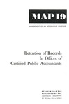 Retention of records in offices of certified public accountants; Management of an accounting practice bulletin, MAP 19