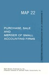 Purchase, sale and merger of small accounting firms; Management of an accounting practice bulletin, MAP 22