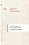 Getting and keeping good staff accountants; Economics of accounting practice, bulletin 04