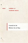 Controls for the effective use of time; Economics of accounting practice, bulletin 05