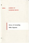 Survey of accounting office expenses; Economics of accounting practice, bulletin 08