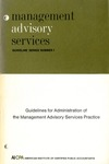 Guidelines for administration of the management advisory services practices; Management advisory services guideline series, no. 1