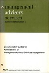 Documentation guides for administration of management advisory services engagements; Management advisory services guideline series, no. 2