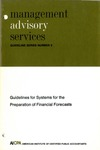 Guidelines for systems for the preparation of financial forecasts; Management advisory services guideline series, no. 3