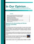 In our opinion… , vol. 23 no. 2, Spring 2007 by American Institute of Certified Public Accountants. Audit and Attest Standards Team