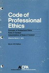 Code of professional ethics, Effective March 1, 1973;  March 1974 edition;  Concepts of professional ethics [1974];  Rules of Professional ethics [1974];  Interpretations of rules of conduct [1974]