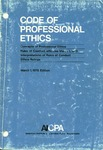 Code of professional ethics;  March 1, 1976 edition;  Concepts of professional ethics [1976];  Rules of conduct, effective March 1, 1973 [1976];  Interpretations of rules of conduct [1976];  Ethics rulings [1976]