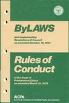 Bylaws and implementing resolutions of Council as amended October 15, 1981;Rules of conduct of the code of professional ethics as amended March 31, 1979 [1981]