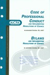 Code of professional conduct and implementing resolutions of Council as amended October 28, 1997;  Bylaws and implementing resolutions of Council as amended October 28, 1997