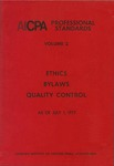 AICPA Professional Standards: Ethics, Bylaws, Quality control, as of July 1, 1977