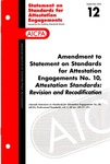 Amendment to Statement on standards for attestation engagements no. 10, Attestation standards, revision and recodification