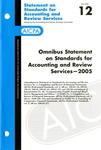 Omnibus statement on standards for accounting and review services, 2005; Statement on standards for accounting and review services 12 by American Institute of Certified Public Accountants. Accounting and Review Services Committee