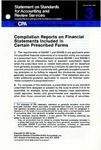 Compilation reports on financial statements included in certain prescribed forms;  Statement on standards for accounting and review services 3