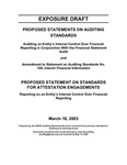 Proposed statements on auditing standards; Auditing an Entity's internal control over financial reporting in conjunction with the financial statement audit; Amendment to Statement on auditing standards no. 100, Interim financial information; Proposed statement on standards for attestation engagements; Reporting on an entity's internal control over financial reporting by American Institute of Certified Public Accountants. Accounting Standards Board