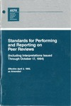 Standards for performing and reporting on peer reviews : including interpretations issued through October 17, 1994
