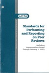 Standards for performing and reporting on peer reviews : including interpretations issued through January 1, 1997