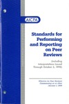 Standards for performing and reporting on peer reviews: including interpretations issued through October 5, 1998