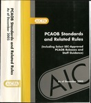 PCAOB Standards and Related Rules (Including Select SEC-Approved PCAOB Releases and Staff Guidance) As of December 2005 by American Institute of Certified Public Accountants and Public Company Accounting Oversight Board