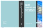PCAOB Standards and Related Rules Including Select PCAOB Releases and Staff Guidance As of November 2009 by American Institute of Certified Public Accountants, and Public Company Accounting Oversight Board