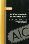 PCAOB Standards and Related Rules (Including Select SEC-Approved PCAOB Releases and Staff Guidance) As of December 2006 by American Institute of Certified Public Accountants and Public Company Accounting Oversight Board