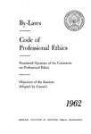 By-laws, rules of professional ethics, numbered opinions of the Committee on Professional Ethics, objectives of the Institute adopted by Council, 1962