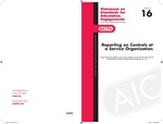 Reporting on controls at a service organization : (supersedes the guidance for service auditors in AU section 324, Service Organizations [AICPA Professional standards, vol. 1]); Statement of Standards for Attestation Engagements, 16 by American Institute of Certified Public Accountants. Auditing Standards Board