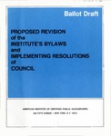 Ballot Draft: Proposed Revision of the Institute's Bylaws and Implementing Resolutions of Council