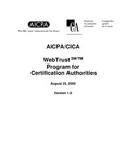 AICPA/CICA WebTrust program for certification authorities, August 25, 2000, Version 1.0