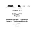 AICPA/CICA WebTrust program : business practices/transaction integrity principle and criteria, January 1, 2001, Version 3.0