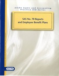 SAS no. 70 reports and employee benefit plans by Michael J. Ramos and Linda C. Delahanty