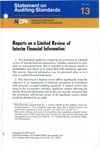 Reports on a limited review of interim financial information; Statement on auditing standards, 013