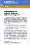 Required communication of material weaknesses in internal accounting control; Statement on auditing standards, 020