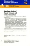 Reporting on condensed financial statements and selected financial data; Statement on auditing standards, 042