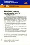 Special-purpose reports on internal accounting control at service organizations; Statement on auditing standards, 044