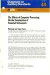 Effects of computer processing on the examination of financial statements; Statement on auditing standards, 048
