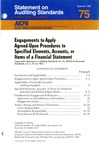 Engagements to apply agreed-upon procedures to specified elements, accounts, or items of a financial statement by American Institute of Certified Public Accountants. Auditing Standards Board