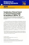 Consideration of internal control structure in a financial statement audit : an amendment to SAS no. 55; Statement on auditing standards, 078