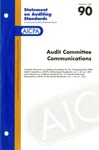 Audit committee communications by American Institute of Certified Public Accountants. Auditing Standards Executive Committee