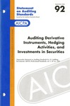 Auditing derivative instruments, hedging activities, and investments in securities by American Institute of Certified Public Accountants. Auditing Standards Executive Committee