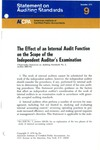 Effect of an internal audit function on the scope of the independent auditor's examination; Statement on auditing standards, 009