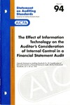 Effect of information technology on the auditor's consideration of internal control in a financial statement audit by American Institute of Certified Public Accountants. Auditing Standards Executive Committee