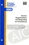 Service organizations and reporting on consistency; Statement on auditing standards, 088 by American Institute of Certified Public Accountants. Auditing Standards Executive Committee