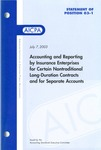 Accounting and reporting by insurance enterprises for certain nontraditional long-duration insurance contracts and for separate accounts by American Institute of Certified Public Accountants. Accounting Standards Executive Committee