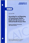 Accounting for and reporting of postretirement medical benefit (401(h)) features of defined benefit pension plans : amendment to the AICPA audit and accounting guide, Audits of employee benefit plans